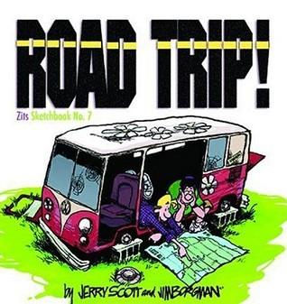 Road Trip! (Zits Sketchbook, #7) Jerry Scott