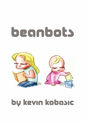 Beanbots  by  Kevin Kobasic