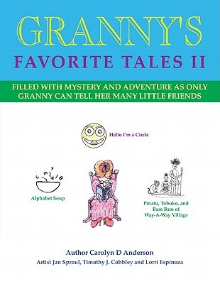 Grannys Favorite Tales II  by  Carolyn D. Anderson
