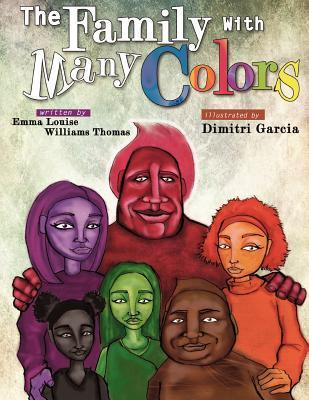 The Family with Many Colors  by  Emma L. W. Thomas