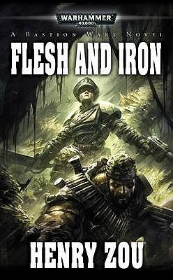 Flesh and Iron Henry Zou