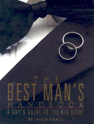 Best Mans Handbook  by  James Grace