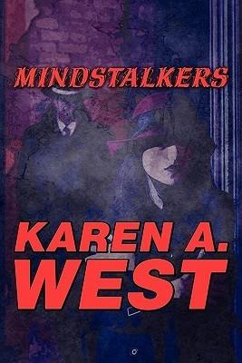 Mindstalkers  by  Karen A. West