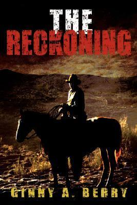 The Reckoning  by  Ginny Berry