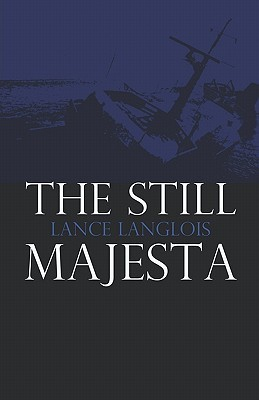 The Still Majesta Lance Langlois