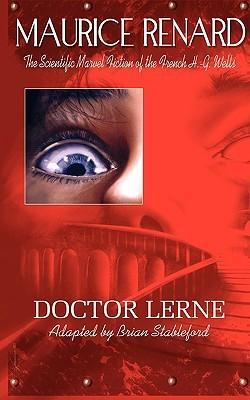 Les Mains Dorlac: Roman  by  Maurice Renard