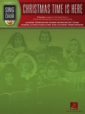 Christmas Time Is Here [With CD]  by  Hal Leonard Publishing Company