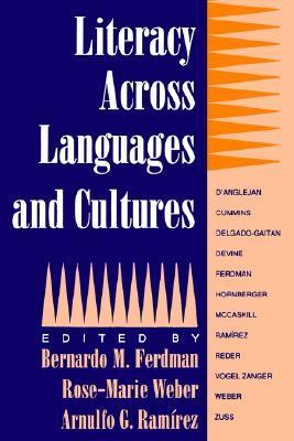 Literacy Across Languages and Cultures (Suny Series, Literacy, Culture, and Learning)  by  Bernardo M. Ferdman