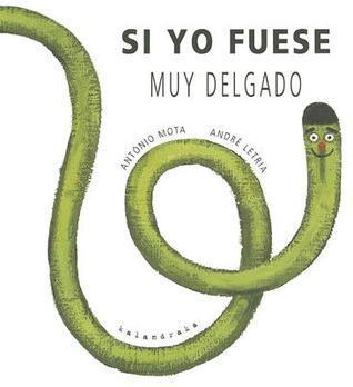 Si Yo Fuese Muy Delgado  by  António Mota