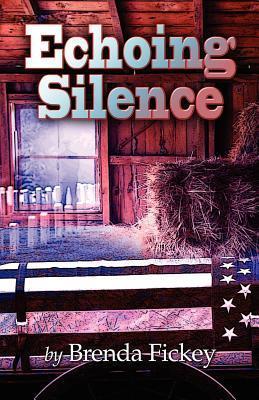 Echoing Silence Brenda Fickey