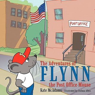 Flynn the Post Office Mouse  by  Kate McAdams