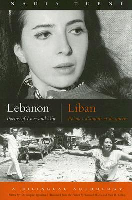 Lebanon: Poems of Love And War (Modern Middle East Literature in Translation Series) Christophe Ippolito