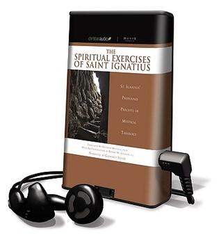 Spiritual Exercises  by  Ignatius of Loyola