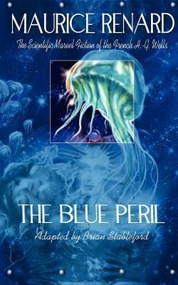 The Blue Peril Maurice Renard