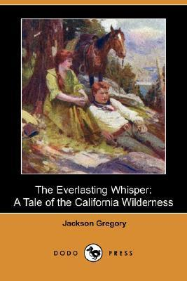 Everlasting Whisper Jackson Gregory