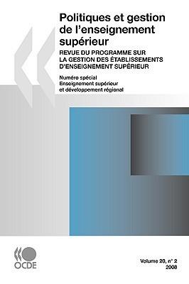 Politiques Et Gestion de LEnseignement Superieur, Volume 20 No.2: Revue Du Programme Sur La Gestion Des Tablissements Denseignement Superieur -- Numro  by  OECD/OCDE