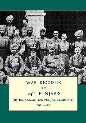 War Records of the 24th Punjabis 1914-20(4th Battalion 14th Punjab Regiment)  by  A.B. Haig