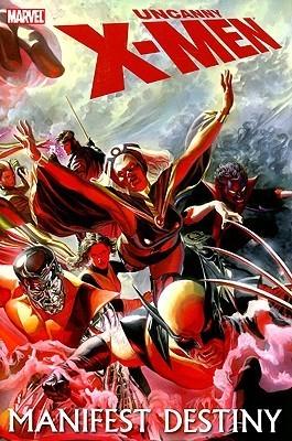 Uncanny X-Men: Manifest Destiny  by  Ed Brubaker