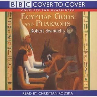 Egyptian Gods And Pharoahs  by  Robert Swindells