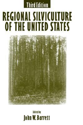 Regional Silviculture of the United States John W. Barrett