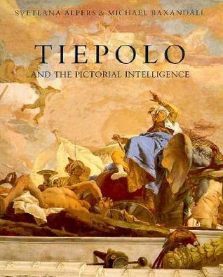 Tiepolo and the Pictorial Intelligence Svetlana Alpers