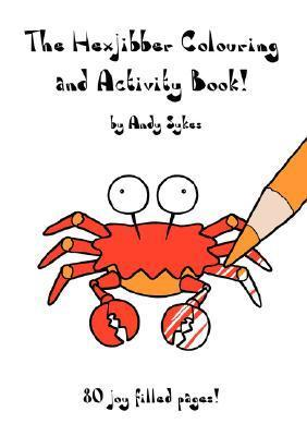 The Hexjibber Colouring and Activity Book  by  Andy Sykes