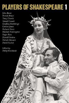 Players of Shakespeare 1: Essays in Shakespearean Performance  by  Twelve Players with the Royal Shakespeare Company by Philip Brockbank