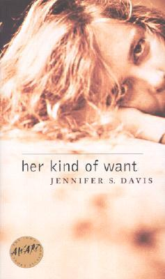 Her Kind of Want Jennifer S. Davis
