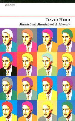 Mandelson! Mandelson!  by  David Herd