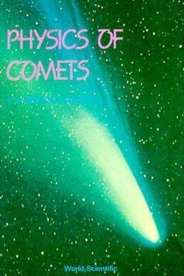 Physics of Comets Swamy K. S. Krishan