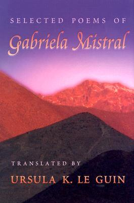This America of Ours: The Letters of Gabriela Mistral and Victoria Ocampo  by  Gabriela Mistral