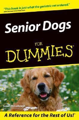 Senior Dogs for Dummies  by  Susan McCullough
