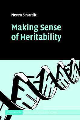 Making Sense of Heritability  by  Neven Sesardic