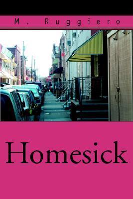 Homesick M. Ruggiero