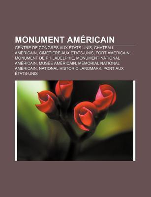 Monument Am Ricain Livres Groupe