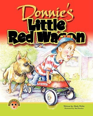 Donniess Little Red Wagon  by  Hedy Wiebe