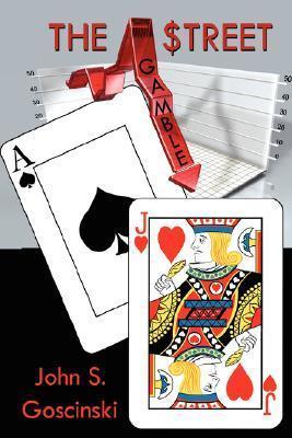 The Street Gamble  by  John Goscinski