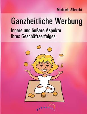 Ganzheitliche Werbung Michaela Albrecht