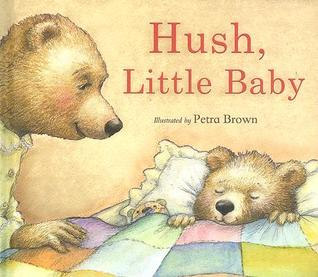 Hush, Little Baby  by  Petra Brown