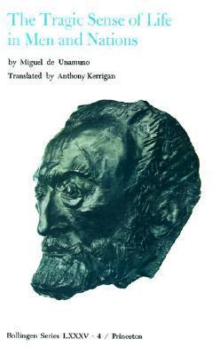 The Tragic Sense of Life in Men and Nations Miguel de Unamuno