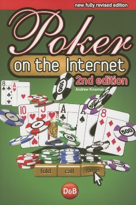 Poker on the Internet, 2nd  by  Andrew Kinsman