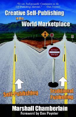 Creative Self-Publishing in the World Marketplace Marshall Chamberlain