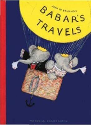Babars Travels  by  Jean de Brunhoff