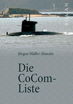 Die CoCom-Liste  by  Jürgen Müller-Manzke