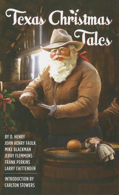 Texas Christmas Tales O. Henry