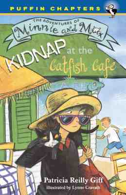 Kidnap At The Catfish Cafe Patricia Reilly Giff