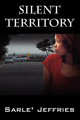 Silent Territory  by  Sarle Jeffries