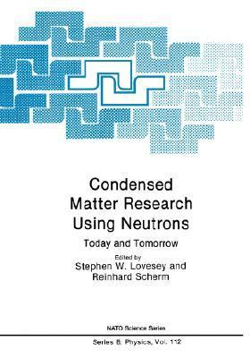 Condensed Matter Research Using Neutrons: Today and Tomorrow Stephen W. Lovesey