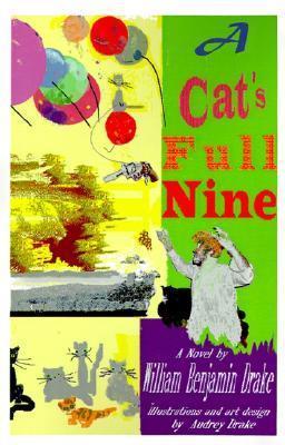 A Cats Full Nine William Benjamin Drake