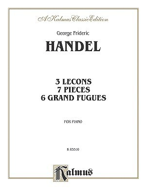 Lecons and Pieces Georg Friedrich Händel